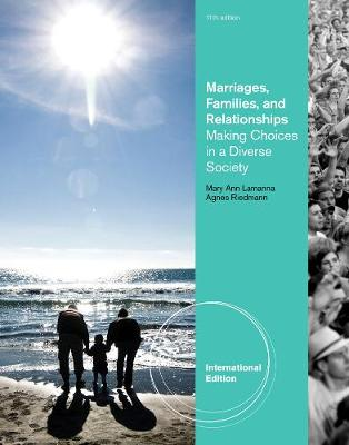 Marriages & Families: Making Choices in a Diverse Society - Lamanna, Mary Ann, and Riedmann, Agnes