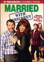 Married With Children: Season Seven and Eight [4 Discs] -