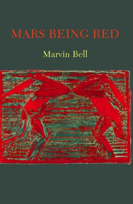 Mars Being Red - Bell, Marvin