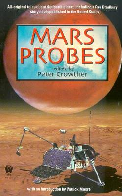 Mars Probes - Various, and Crowley, Peter (Editor), and Crowther, Peter (Editor)