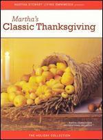 Martha Stewart: Martha's Classic Thanksgiving