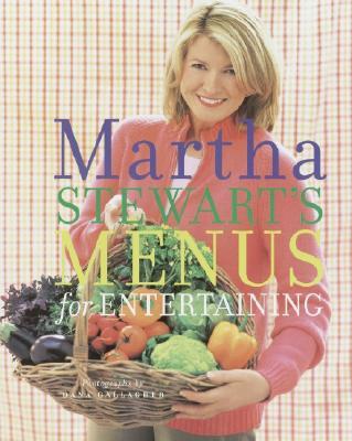 Martha Stewart's Menus for Entertaining - Stewart, Martha