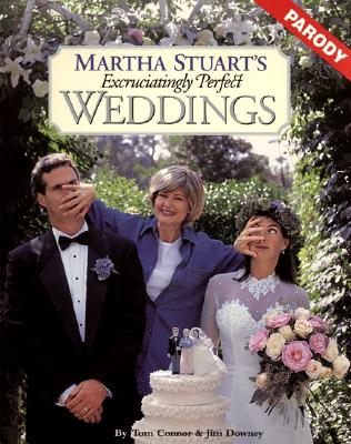 Martha Stuart's Excruciatingly Perfect Weddings - Connor, Tom, and Downey, Jim