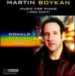 Martin Boykan: Music for Piano, 1986-2007