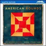 Martin Butler: American Rounds