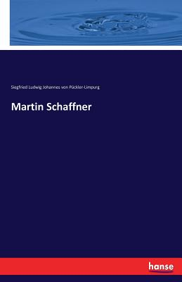 Martin Schaffner - Siegfried Lu Joh Von Puckler-Limpurg