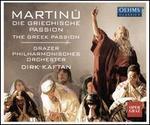 Martinu: Die Griechische Passion (The Greek Passion)