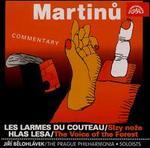 Martinu: Les Larmes du Couteau; Hlas Lesa