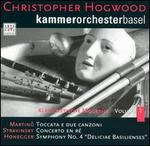 "Martinu: Toccata e due conzoni; Stravinsky: Concerto en Ré; Honneger: Symphony No. 4 ""Deliciae Basilienses"""