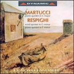 Martucci: Piano Quintet; Respighi: Wind Quintet; Piano Quintet