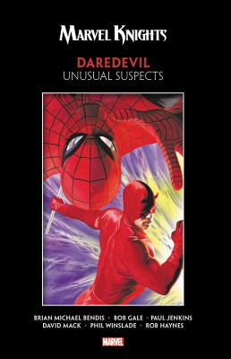 Marvel Knights Daredevil by Bendis, Jenkins, Gale & Mack: Unusual Suspects - Bendis, Brian Michael (Text by), and Jenkins, Paul (Text by), and Gale, Bob (Text by)
