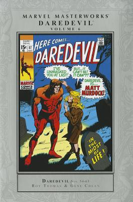 Marvel Masterworks: Daredevil Volume 6 - Thomas, Roy, and Colan, Gene (Illustrator)