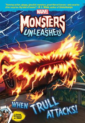 Marvel Monsters Unleashed: When Trull Attacks! - Behling, Steve