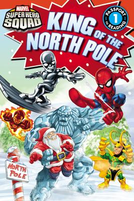 Marvel Super Hero Squad: King of the North Pole - Shea, Lisa, and Ponce, Andres