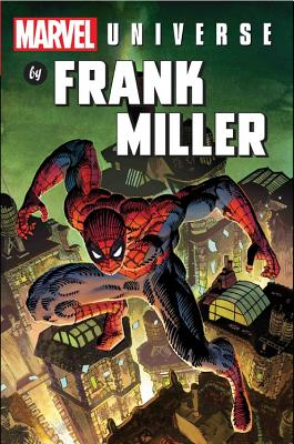 Marvel Universe by Frank Miller Omnibus - Miller, Frank (Text by), and Claremont, Chris (Text by), and O'Neil, Dennis (Text by)