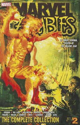 Marvel Zombies: The Complete Collection Volume 2 - Van Lente, Fred, and Kirkman, Robert, and Phillips, Sean (Artist)