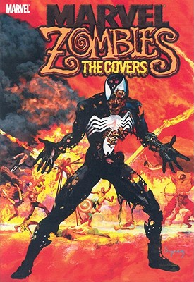 Marvel Zombies: The Covers -