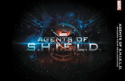 Marvel's Agents of S.H.I.E.L.D.: Season Four Declassified - Benjamin, Troy (Text by)