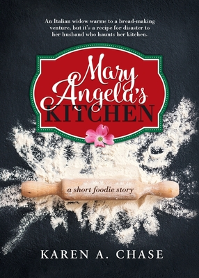 Mary Angela's Kitchen - Chase, Karen A