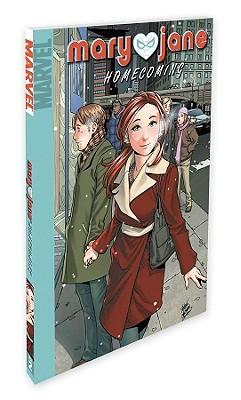 Mary Jane Volume 2 Homecoming Digest - McKeever, Sean