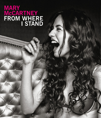 Mary McCartney: From Where I Stand - McCartney, Mary, and Blake, Peter, Sir (Introduction by), and Hynde, Chrissie (Foreword by)