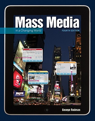 Mass Media in a Changing World - Rodman, George