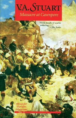 Massacre at Cawnpore - Stuart, V a