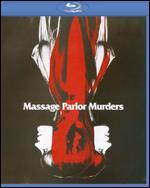 Massage Parlor Murders - Alex Stevens; Chester Fox
