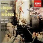 Massenet: Le Jongleur de Notre-Dame