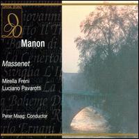 Massenet: Manon - Antonio Zerbini (vocals); Franco Ricciardi (vocals); Giuseppe Morresi (vocals); Luciano Pavarotti (vocals);...