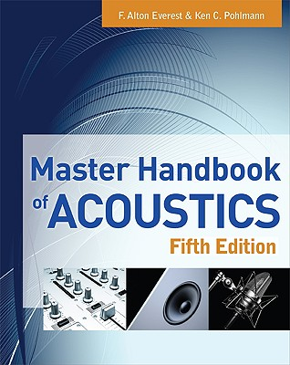 Master Handbook of Acoustics - Everest, F Alton