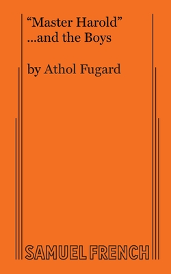 Master Harold and the Boys - Fugard, Athol