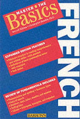 Master the Basics French - Kendris, Christopher, Ph.D., B.S., M.S., M.A.