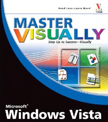 Master Visually Microsoft Windows Vista - Tidrow, Rob