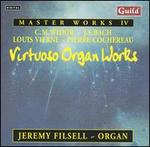 Master Works, Vol. 4; Virtuoso Organ Works - Jeremy Filsell (organ)