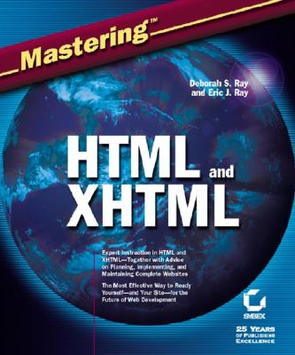 Mastering HTML and XHTML - Ray, Deborah S