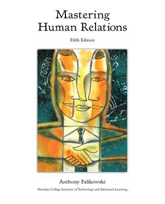 Mastering Human Relations - Falikowski, Anthony
