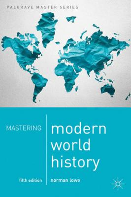 Mastering Modern World History - Lowe, Norman