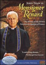 Masterpiece Theatre: Monsignor Renard