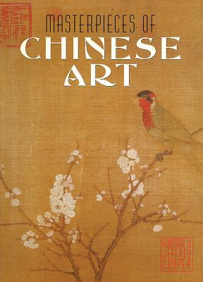 Masterpieces of Chinese Art - Cooper, Rhonda, and Cooper, Jeffrey