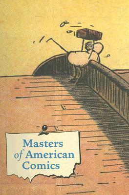 Masters of American Comics - Carlin, John (Editor), and Karasik, Paul (Editor), and Walker, Brian (Editor)