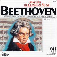 Masters of Classical Music: Beethoven - Anton Dikov (piano); Evelyne Dubourg (piano); Miklós Szenthelyi (violin)