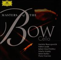 Masters of the Bow: Cello - Benjamin Britten (piano); Bruno Canino (piano); Christina Walewska (cello); Gerhard Oppitz (piano); Heinrich Schiff (cello);...