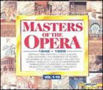 Masters of the Opera, 1642-1926