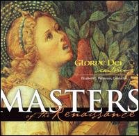 Masters of the Renaissance - Lucia Smith (cantor); Gloriae Dei Cantores (choir, chorus); Elizabeth C. Patterson (conductor)