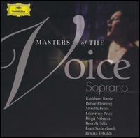 Masters of the Voice: Soprano - Angela Gheorghiu (soprano); Angelo Mercuriali (tenor); Armando Gabba (baritone); Beverly Sills (soprano);...