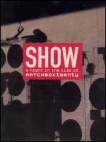 Matchbox Twenty: Show - A Night in the Life of Matchbox Twenty