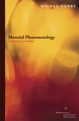Material Phenomenology - Henry, Michel
