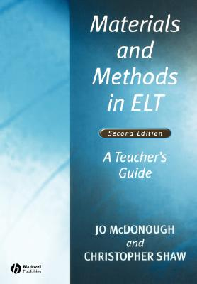 Materials and Methods in ELT - McDonough, Jo, and Shaw, Christopher