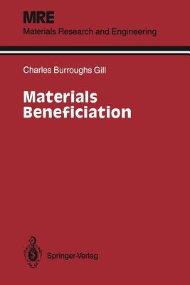 Materials Beneficiation - Gill, Charles B